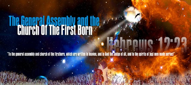 the-church-of-the-first-born-hebrews-12-23